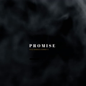 Kyle Banks - Promise Ft. Correy C